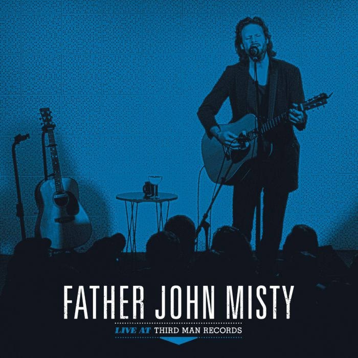 FATHER JOHN MISTY – LIVE AT THIRD MAN RECORDS