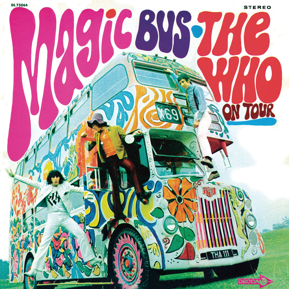 THE WHO – MAGIC BUS: THE WHO ON TOUR