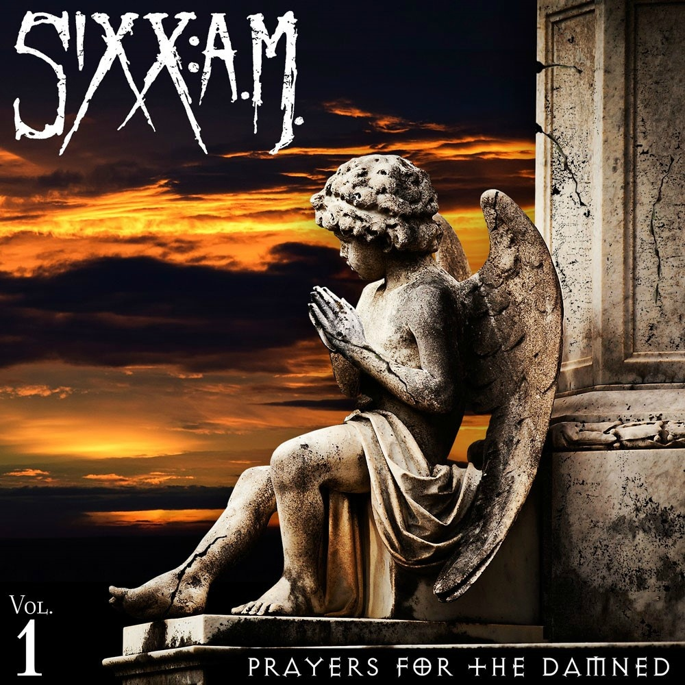 SIXX:A.M. – PRAYERS FOR THE DAMNED