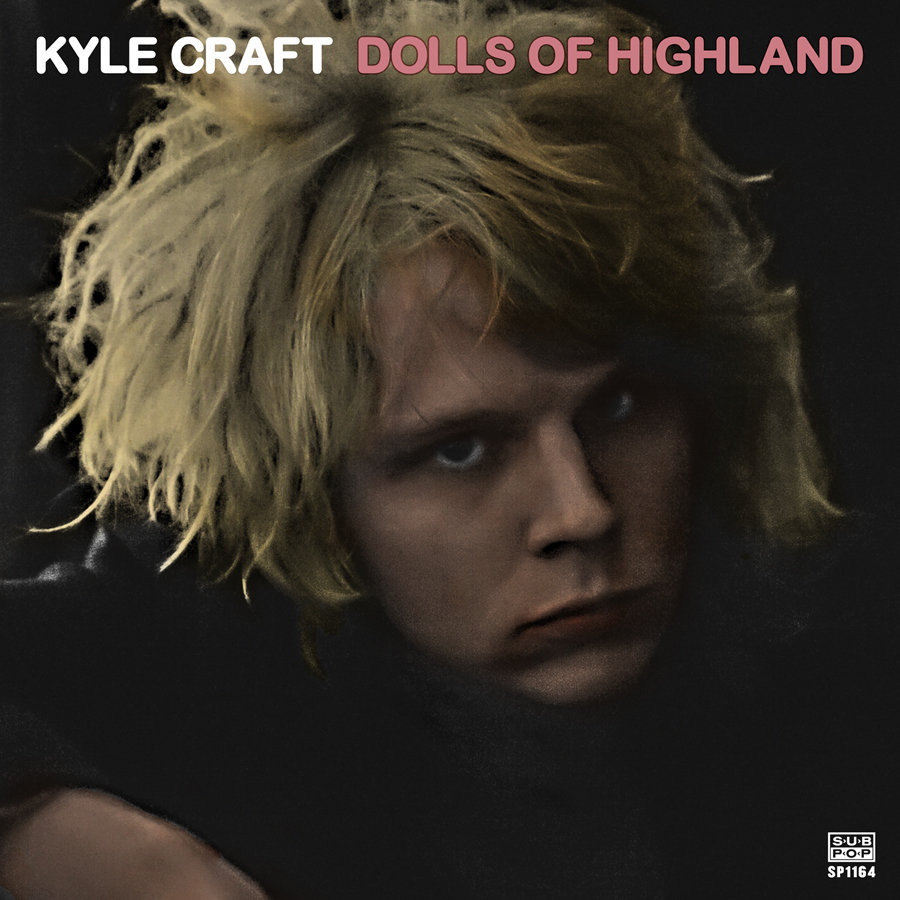 KYLE CRAFT – DOLLS OF HIGHLAND
