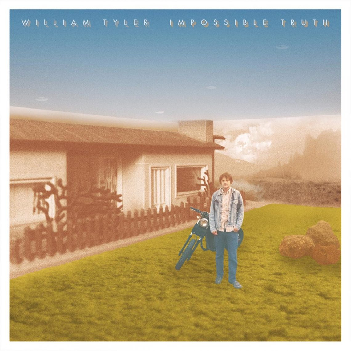 WILLIAM TYLER – IMPOSSIBLE TRUTH